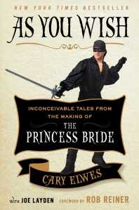 As You Wish The Princess Bride